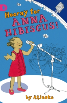 Hooray for Anna Hibiscus!, Paperback Book