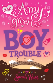 Ask Amy Green: Boy Trouble, Paperback Book