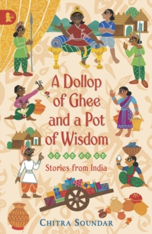 A Dollop of Ghee and a Pot of Wisdom, Paperback Book