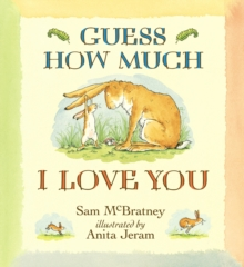Guess How Much I Love You, Paperback / softback Book