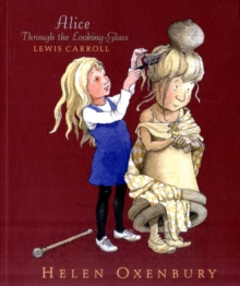 Alice Through the Looking-Glass, Paperback Book
