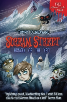Scream Street 11: Hunger of the Yeti, Paperback Book