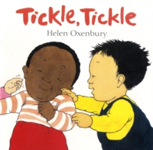 Tickle, Tickle : A First Book for Babies, Board book Book