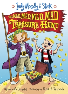 Judy Moody and Stink: The Mad, Mad, Mad, Mad Treasure Hunt, Paperback Book