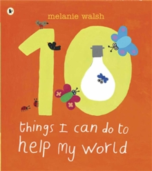 Ten Things I Can Do to Help My World, Paperback Book