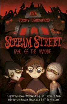 Scream Street 1: Fang of the Vampire, Paperback Book