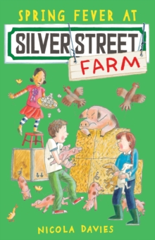 Spring Fever at Silver Street Farm, Paperback / softback Book