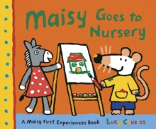 Maisy Goes to Nursery, Paperback Book