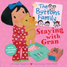 The Buttons Family: Staying with Gran, Paperback Book