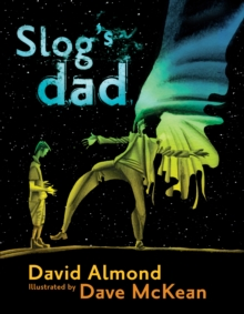 Slog's Dad, Paperback Book