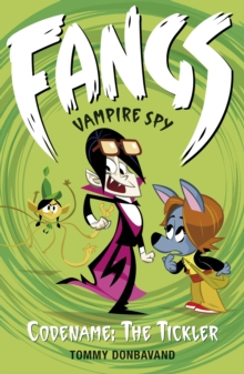 Fangs Vampire Spy Book 2: Codename: The Tickler, Paperback Book