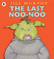The Last Noo-Noo, Paperback / softback Book