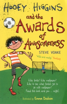 Hooey Higgins and the Awards of Awesomeness, Paperback Book