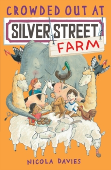 Crowded Out at Silver Street Farm, Paperback Book