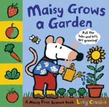 Maisy Grows a Garden, Hardback Book