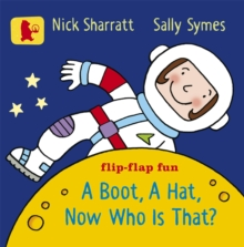 A Boot, a Hat, Now Who is That?, Board book Book