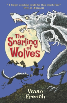 The Snarling of Wolves : The Sixth Tale from the Five Kingdoms, Paperback Book