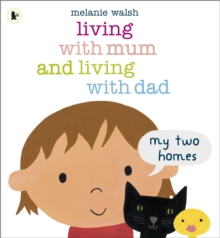 Living with Mum and Living with Dad: My Two Homes, Paperback Book