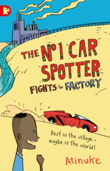 The No. 1 Car Spotter Fights the Factory, Paperback / softback Book