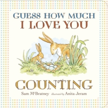 Guess How Much I Love You: Counting, Board book Book