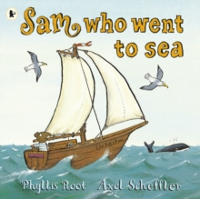 Sam Who Went to Sea, Paperback Book