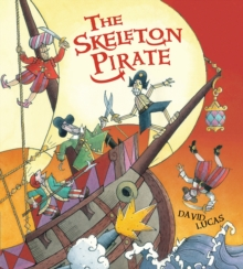 The Skeleton Pirate, Paperback / softback Book