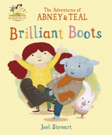The Adventures of Abney & Teal: Brilliant Boots, Paperback Book