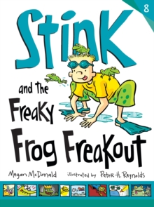 Stink and the Freaky Frog Freakout, Paperback Book