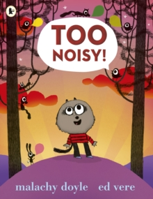 Too Noisy!, Paperback Book
