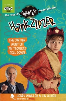 Hank Zipzer 11: The Curtain Went Up, My Trousers Fell Down, Paperback Book