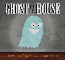 Ghost in the House, Hardback Book