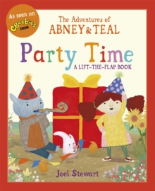 The Adventures of Abney & Teal: Party Time, Paperback Book