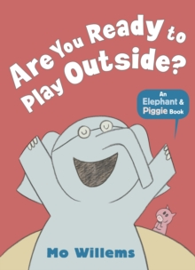 Are You Ready to Play Outside?, Paperback / softback Book