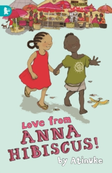 Love from Anna Hibiscus, Paperback / softback Book