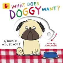 What Does Doggy Want?, Board book Book
