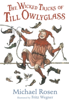 The Wicked Tricks of Till Owlyglass, Paperback Book