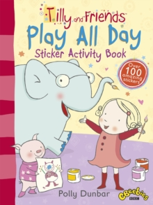 Tilly and Friends: Play All Day Sticker Activity Book, Paperback Book