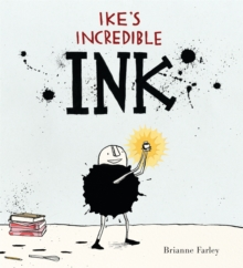 Ike's Incredible Ink, Hardback Book