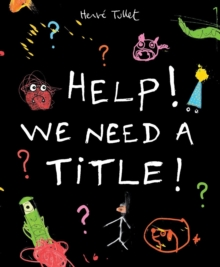 Help! We Need a Title!, Paperback / softback Book
