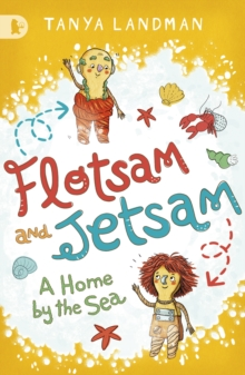 Flotsam and Jetsam : A Home by the Sea, Paperback Book