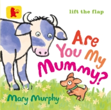 Are You My Mummy?, Board book Book