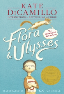 Flora & Ulysses : The Illuminated Adventures, Paperback / softback Book