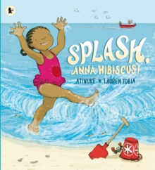 Splash, Anna Hibiscus!, Paperback / softback Book