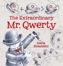 The Extraordinary Mr. Qwerty, Hardback Book