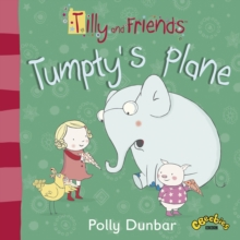 Tilly and Friends: Tumpty's Plane, Paperback Book