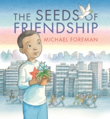 The Seeds of Friendship, Hardback Book