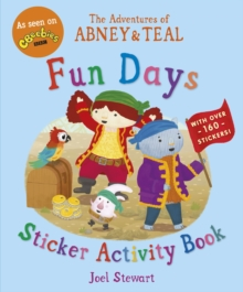 The Adventures of Abney & Teal: Fun Days Sticker Activity Book, Paperback Book