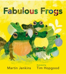 Fabulous Frogs, Hardback Book