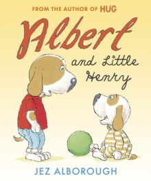Albert and Little Henry, Hardback Book