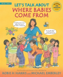 Let's Talk About Where Babies Come From : A Book about Eggs, Sperm, Birth, Babies, and Families, Paperback / softback Book